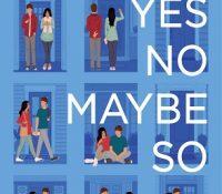 Review: Yes No Maybe So by Becky Albertalli, Aisha Saeed