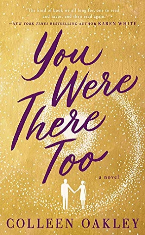 You Were There Too by Colleen Oakley Book Cover