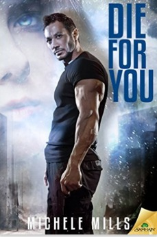 Die For You by Michele Mills Book Cover