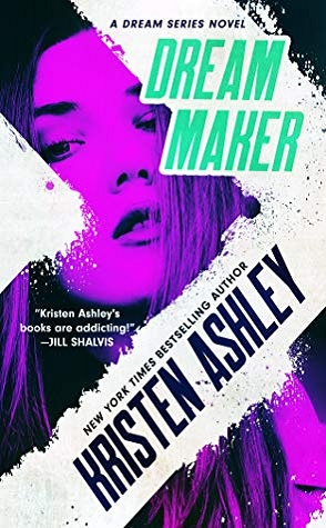 Dream Maker by Kristen Ashley Book Cover
