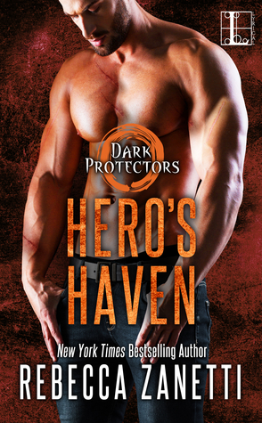 Hero's Haven by Rebecca Zanetti Book Cover