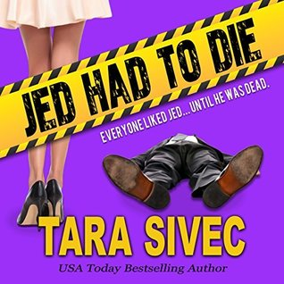 Jed Had to Die by Tara Sivec book cover