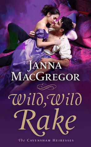 Wild, Wild Rake by Janna MacGregor Book Cover