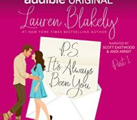 Review: P.S. It's Always Been You by Lauren Blakely