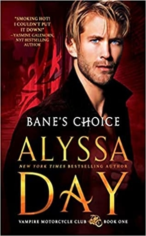 Bane's Choice by Alyssa Day Book Cover