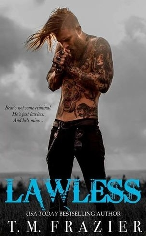Lawless by T.M. Frazier Book Cover