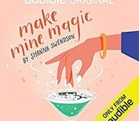 Review: Make Mine Magic by Shanna Swendson
