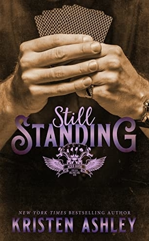 Still Standing by Kristen Ashley Book Cover