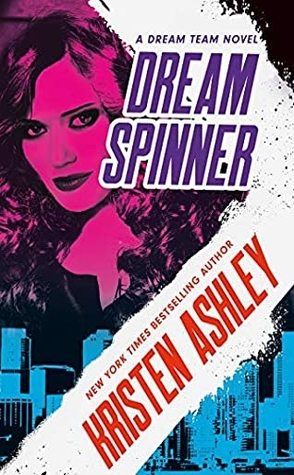 Dream Spinner by Kristen Ashley Book Cover