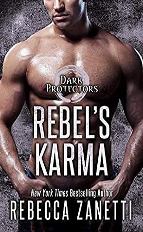 Rebel's Karma by Rebecca Zanetti Book Cover