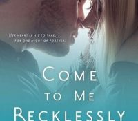 Review: Come to Me Recklessly by A.L. Jackson