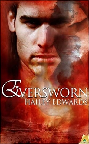 Review: Eversworn by Hailey Edwards