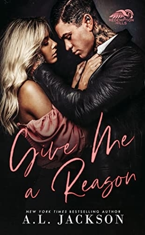 Give Me a Reason by A.L. Jackson Book Cover