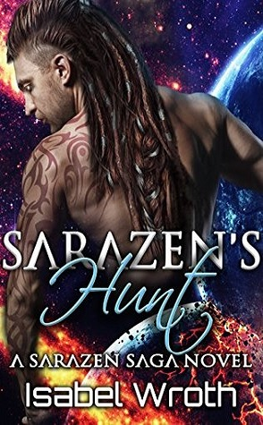 Review: Sarazen's Hunt by Isabel Wroth